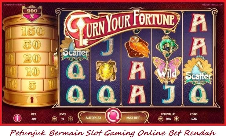 Petunjuk Bermain Slot Gaming Online Bet Rendah