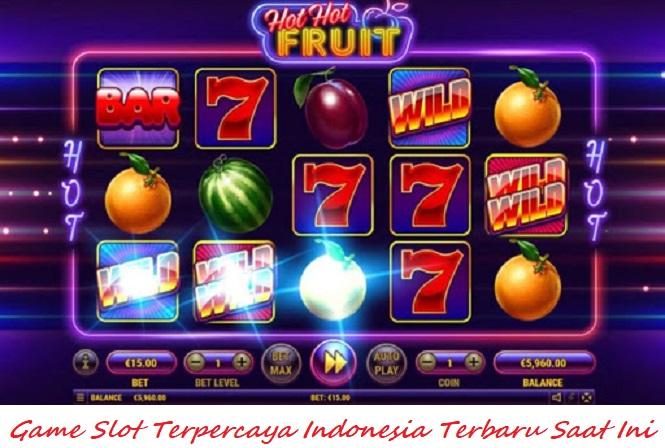 Game Slot Terpercaya Indonesia Terbaru Saat Ini